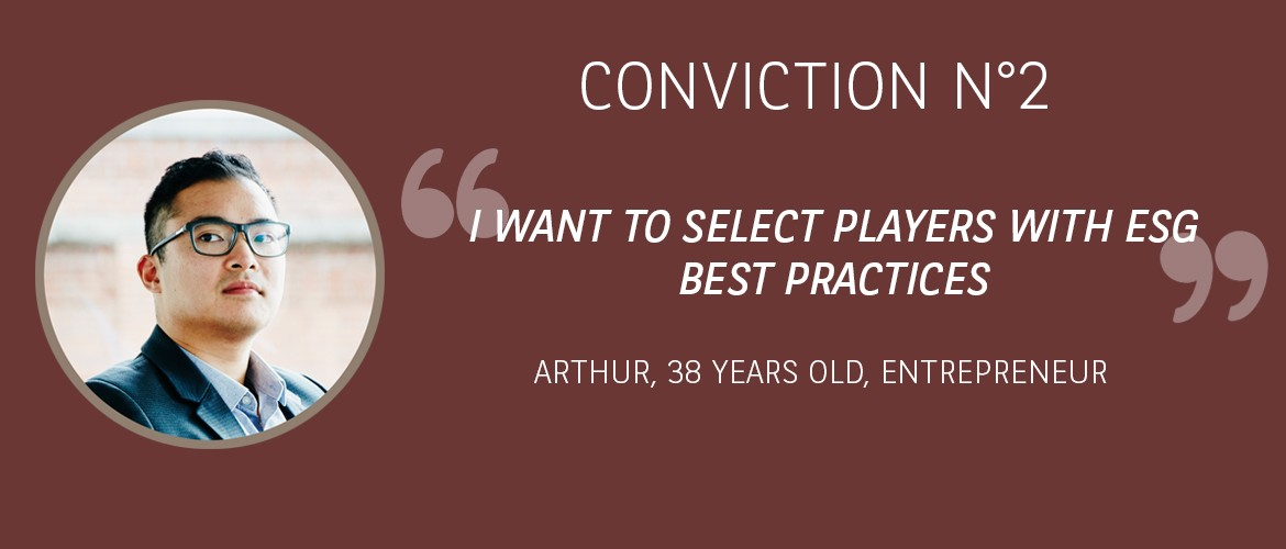 Conviction 2 : I wish to select players with ESG best practices